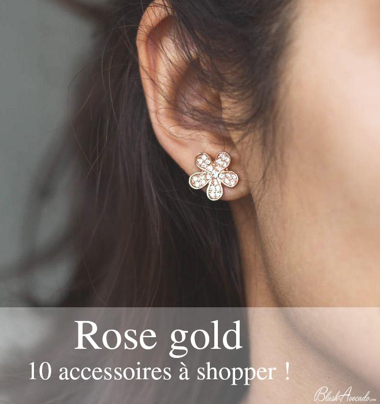 Rose gold : 10 accessoires mode à shopper !