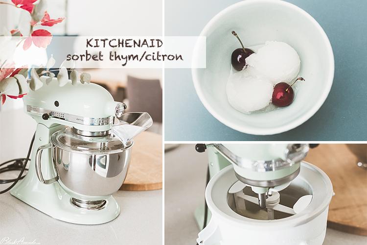 Recette : sorbet thym citron avec le robot pâtissier Kitchenaid + concours !